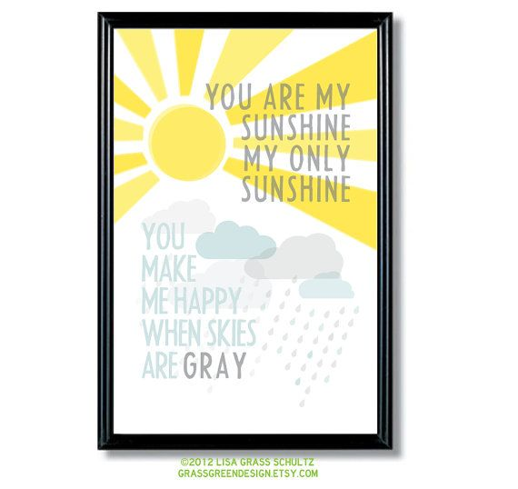 11x17 You Are My Sunshine You Make Me Happy by grassgreendesign, $27.50