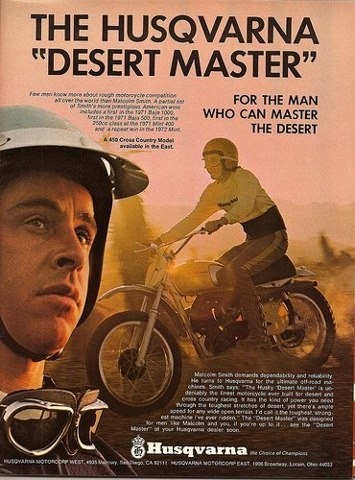 The desert master malcolm smith he still has his husky shop in san