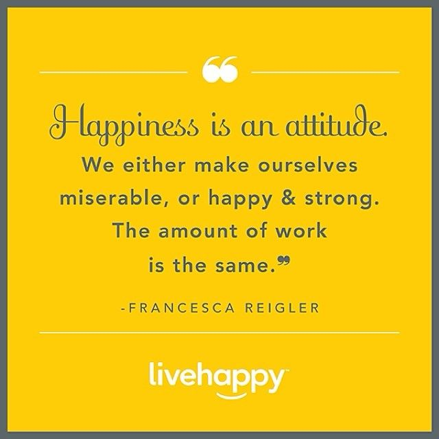 Why be miserable when being #happy takes the same amount of effort? # ...