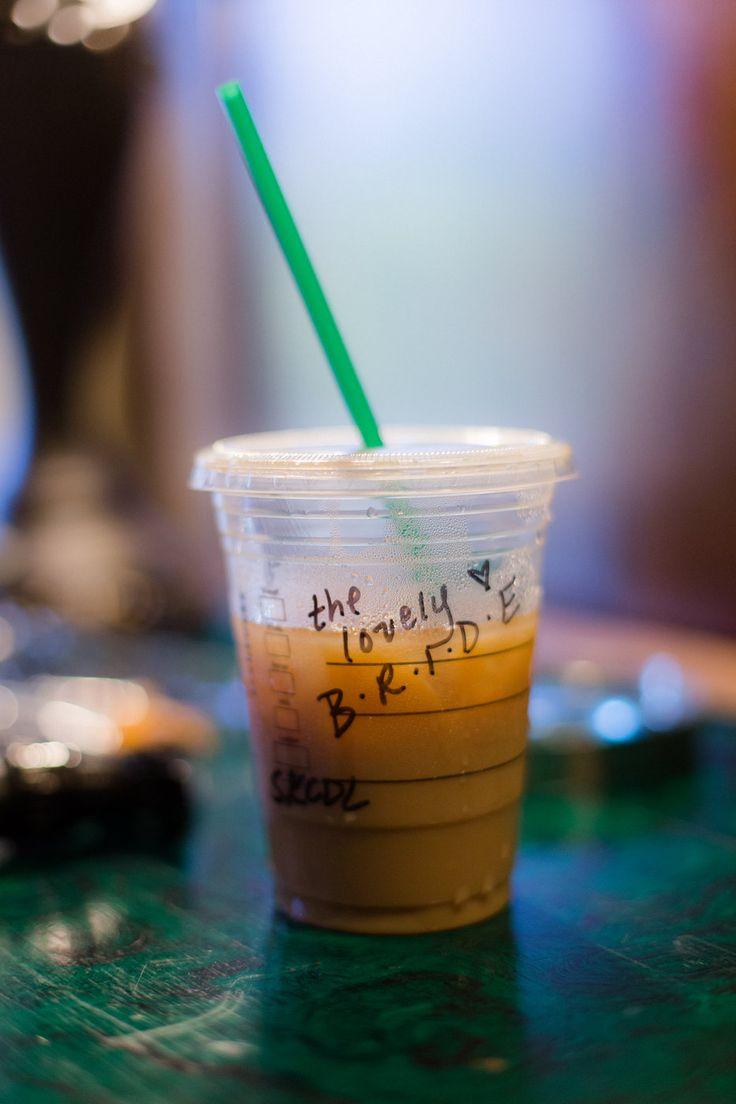 Starbucks on your wedding day wedding pinterest