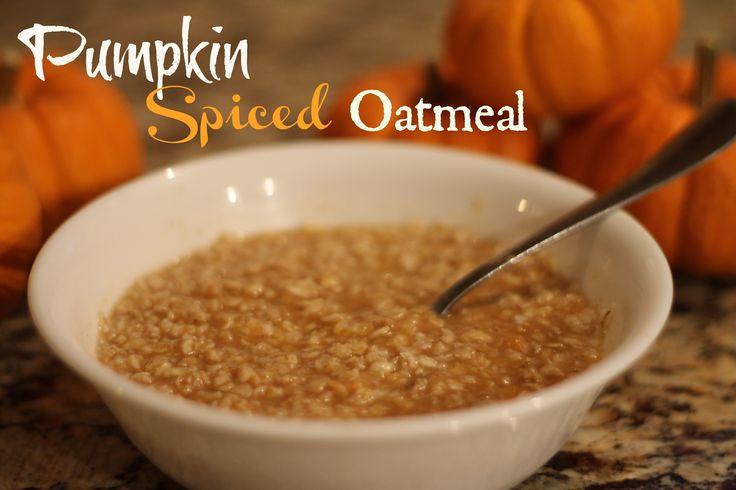 Pumpkin spiced oatmeal #breakfast | Yum Stuff | Pinterest