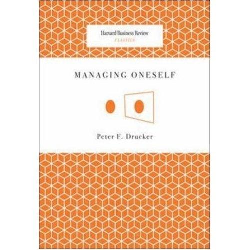 http://www.amazon.de/Managing-Oneself-Harvard-Business-Classics/dp/142212312X