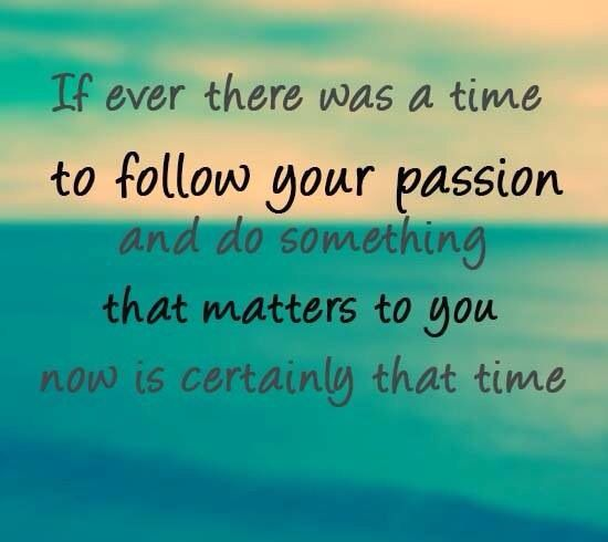 Inspirational quotes | Passion