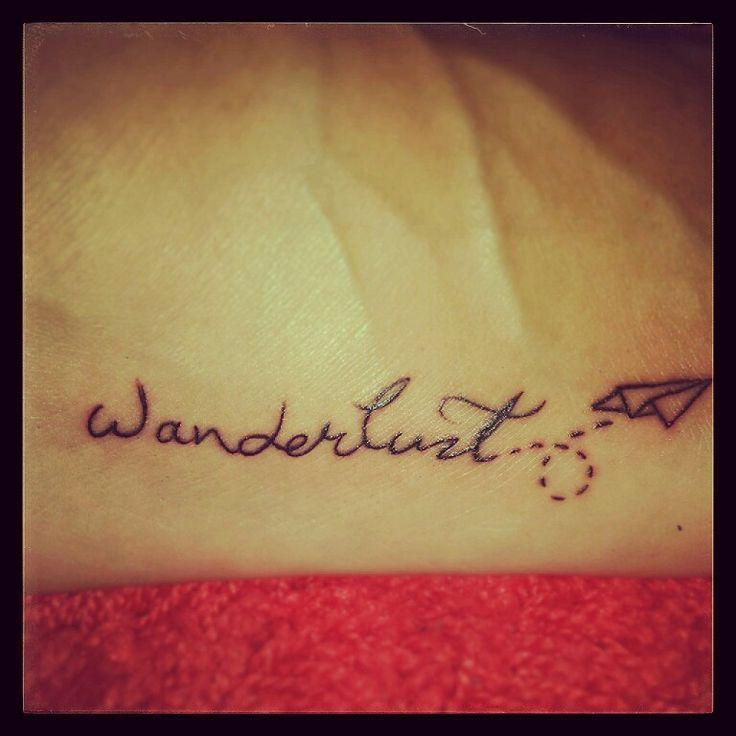 Wanderlust tattoo.. | Tattoo project | Pinterest
