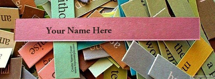 Create your own name cover free for facebook timeline cover on Paper ...