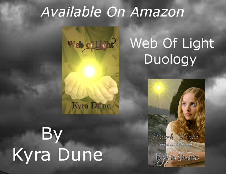 Web Of Light Duology by Kyra Dune