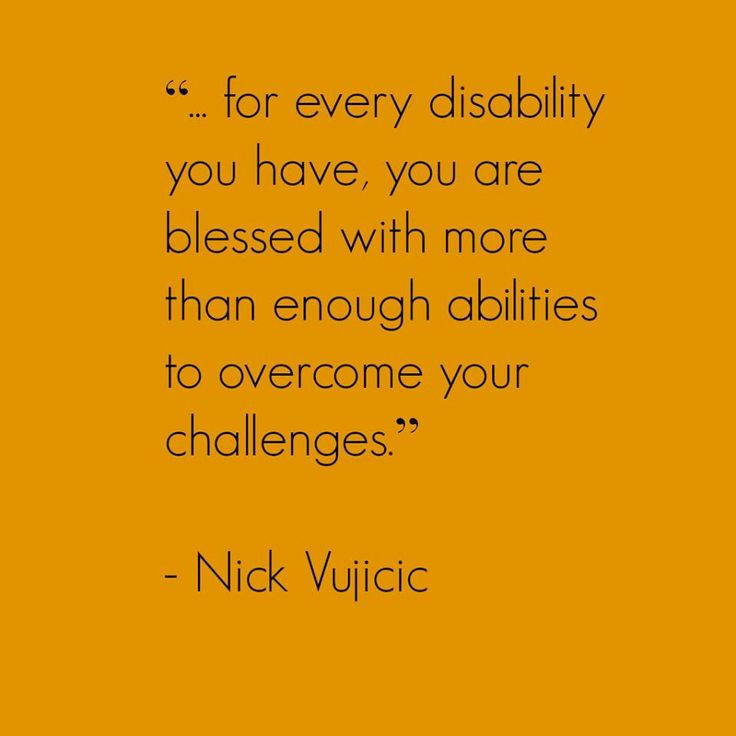 - Nick Vujicic