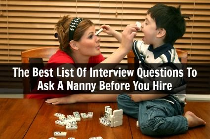 Nanny Interview Questions 27.05.2017