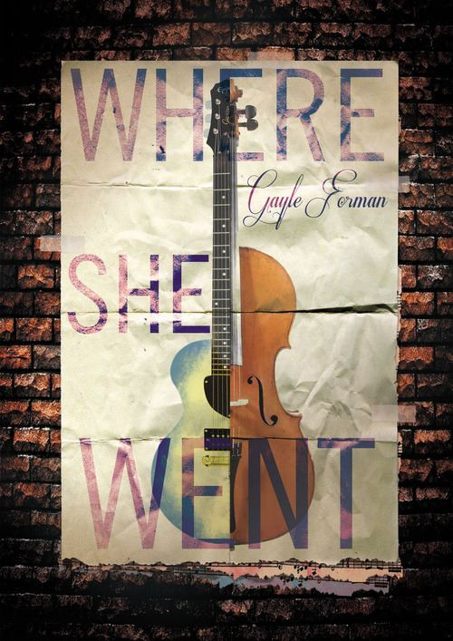 Where she went by gayle forman if i stay where she went just one day