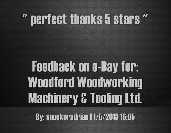 perfect thanks 5 stars. ~snookeradrian. | Feedback for woodfordtooli ...