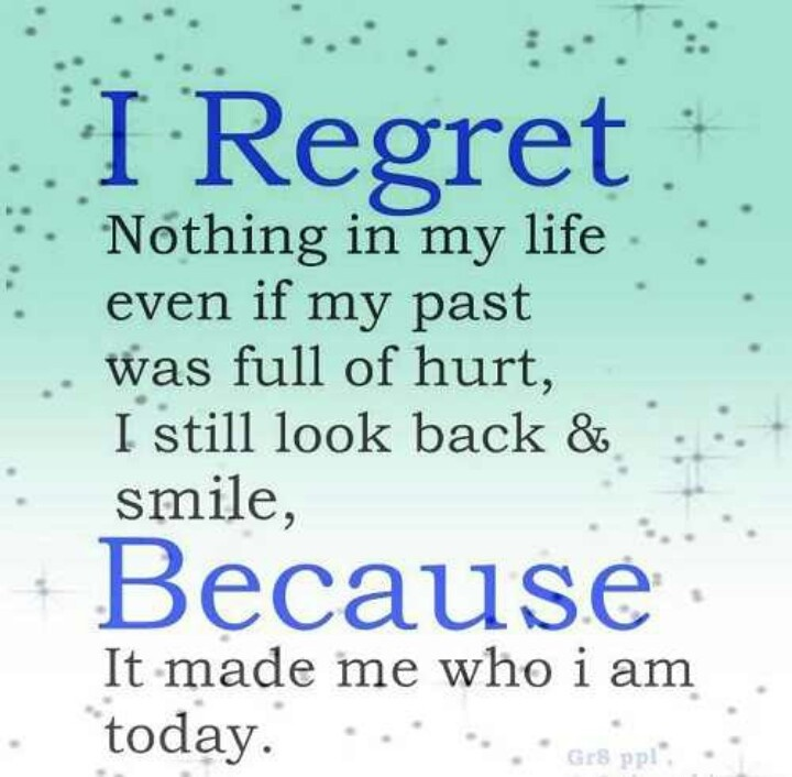 I Regret Nothing Quote