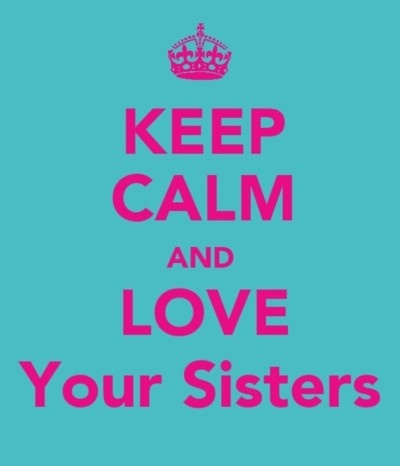 love your sisters!