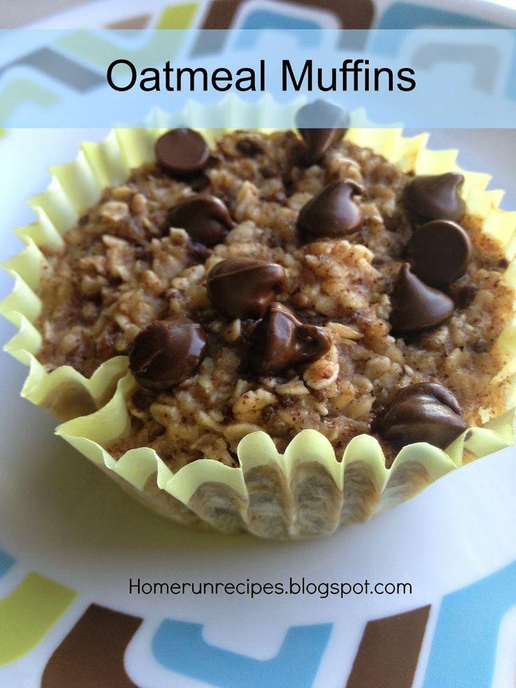 Home Run Recipes: Oatmeal Muffins   Clean Eating   Pinterest