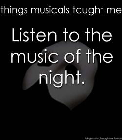 Things musicals taught me: Phantom of the Opera