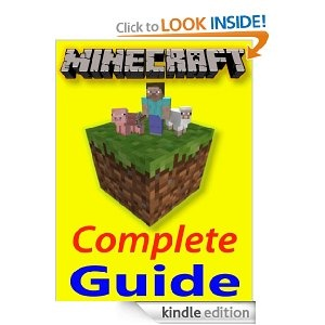FREE! Minecraft; The Complete Guide: Building, Cheats, Tricks, Crafting, Farming, and More!!! eBook: Joseph Lenz: Kindle Store