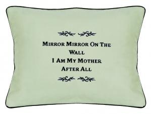 mirror mirror on the wall I am my mother after all