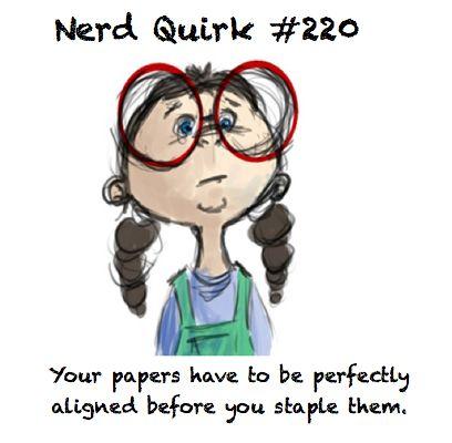 nerd quirks #220