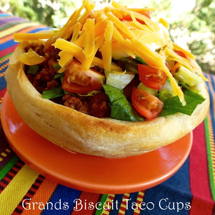 Grands Biscuit Taco Cups - nobody will ever know that your bowl is a ...