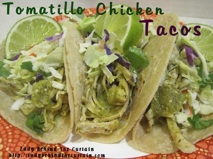 Tomatillo Chicken Tacos....