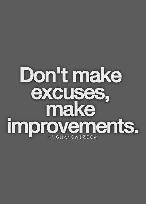 excuses quotes pinterest