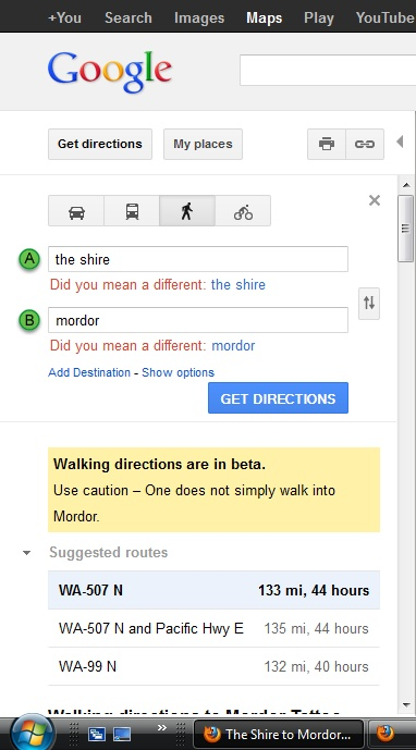 One does not simply walk into mordor thanks google maps for this