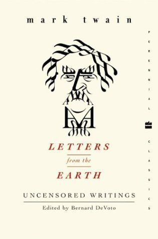 Letters from the Earth_Mark Twain   Favorite books   Pinterest