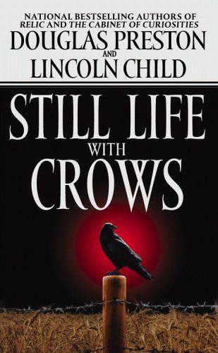 Still Life With Crows - Douglas Preston & Lincoln Child