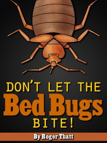 don't let the bed bugs bite kindle edition