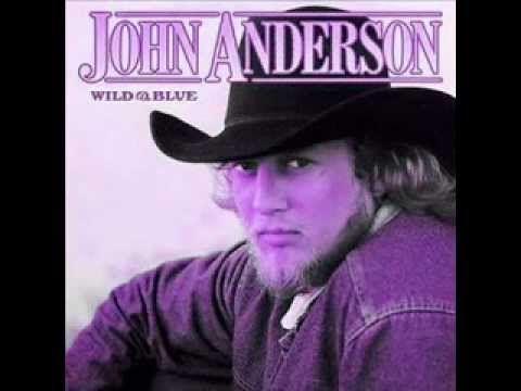 wild and blue lyrics john anderson.