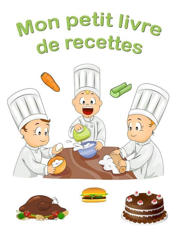 Page de garde pour livre recettes recettes pour l ve - Livres de cuisine pour enfants ...