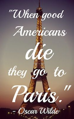 When good americans die they go to paris oscar wilde quotes