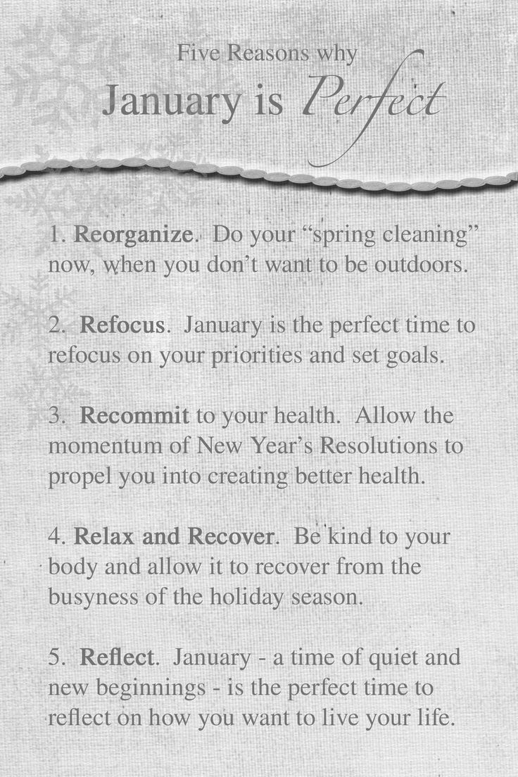 Five Reasons why January is Perfect!  from newviewbetteryou.com