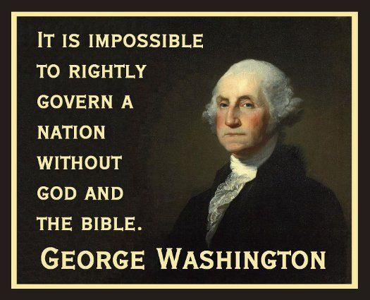 President Washington on his belief that God and the