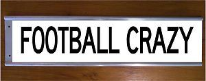 Football crazy street road bar sign funny soccer nrl afl gridiron