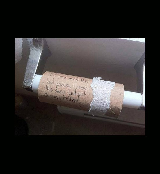 Funny roommate quotes collegehumor quotesgram for Things to do with empty toilet paper rolls