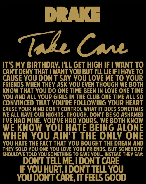 From Take Care Drake Quotes. QuotesGram Drake Quotes From Lyrics