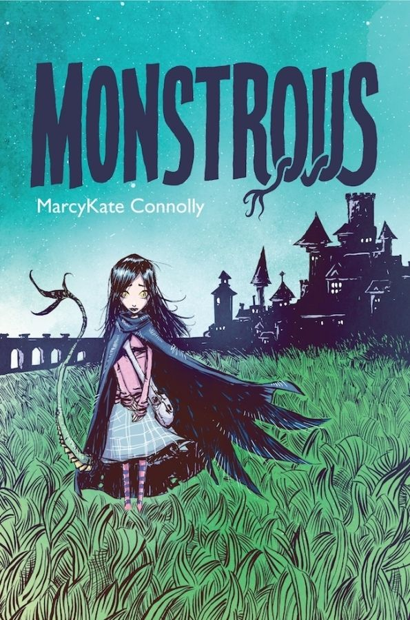 Monstrous by MarcyKate Connolly  Yeah, I know this is Middle Grade but it sounds cool.