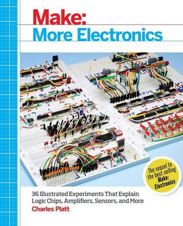 Make More Electronics Journey Deep Into the World of Logic Chips Amplifiers Sensors and Randomicity