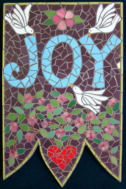 'Joy'  mosaic by Rachel Rodi by Rachel Rodi Mosaics, via Flickr