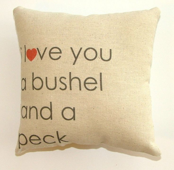 Love you a bushel and a peck pillow ii 19 95 via etsy