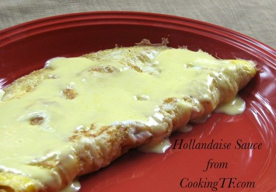 Quick and Easy Blender Hollandaise Sauce- 5 minutes and no tired arms ...