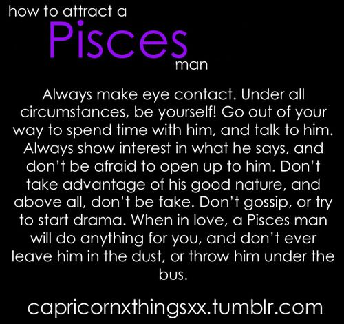 How can a scorpio man attract a pisces woman