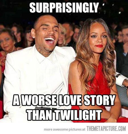 Best meme I've ever seen Surprisingly Chris Brown & Rihanna