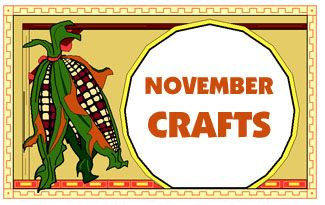 Seasonal arts and crafts for the month of november november s special