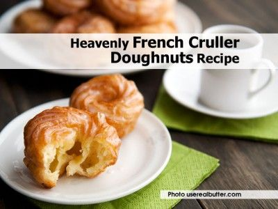 ... French Cruller Doughnuts Recipe | Breads, Cakes and Donuts