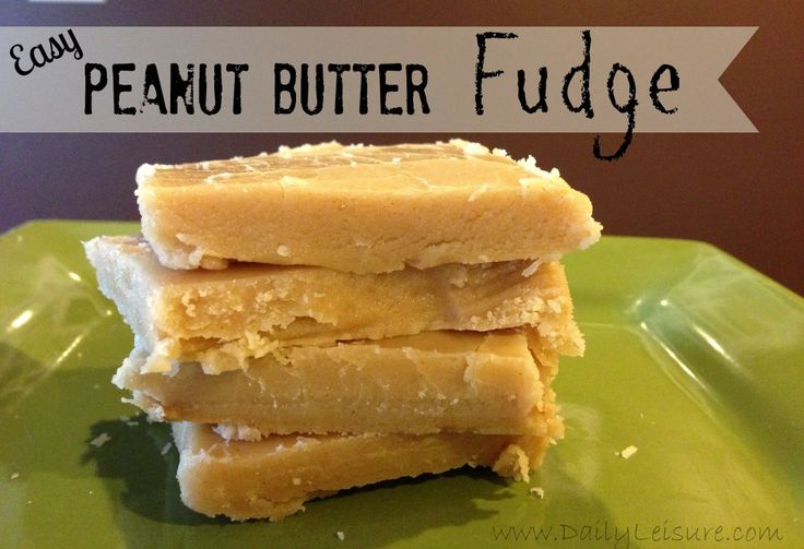 Easy Peanut Butter Fudge Recipes Great for Christmas goody baking day!