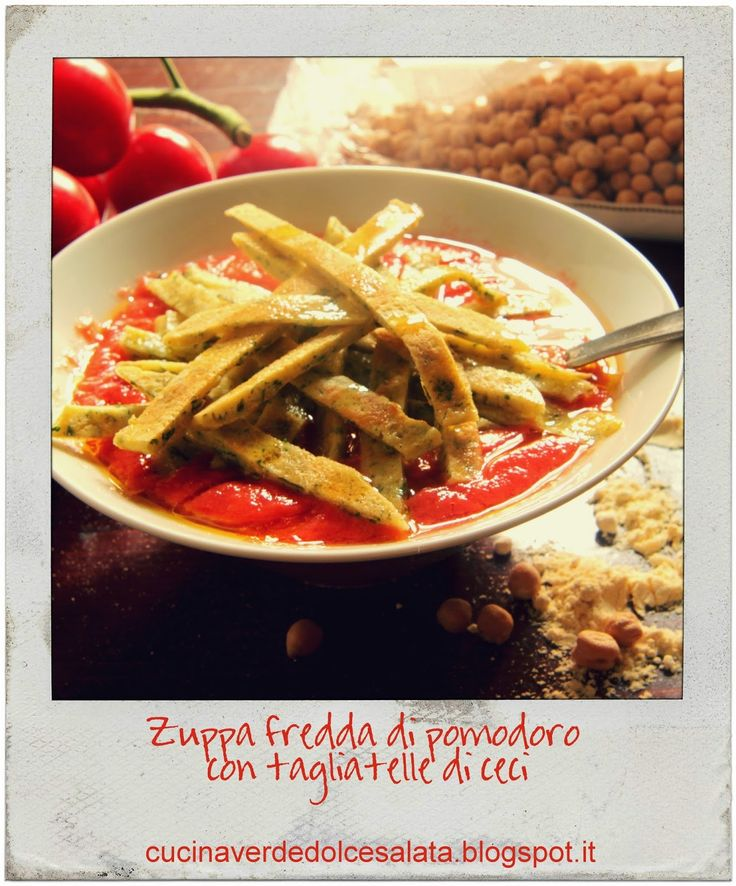 ... di ceci. Cold soup with tomato sauce with tagliatelle of chickpeas