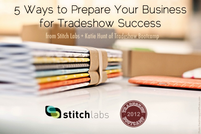 5 Ways to Prepare Your Business for Tradeshow Success http://bit.ly/MBKXpF