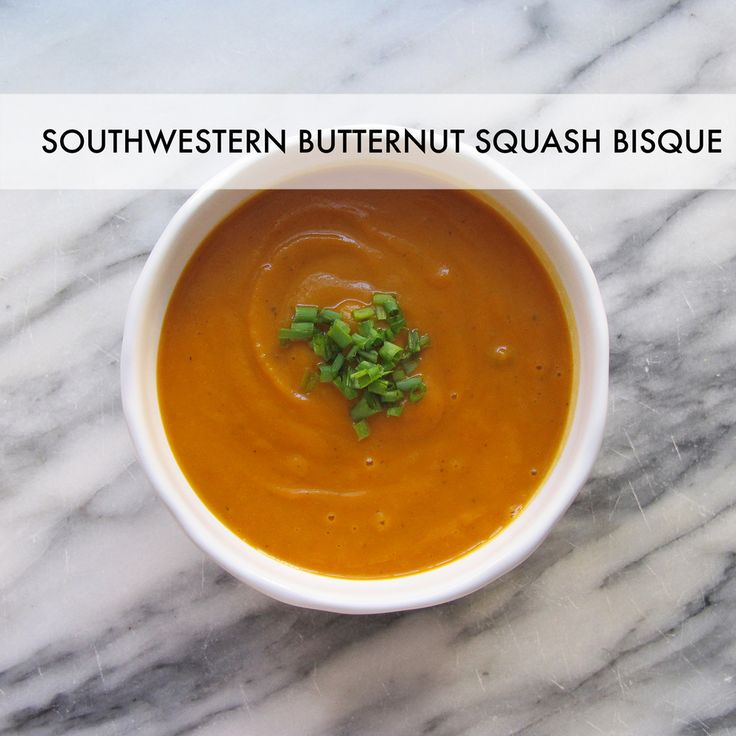 into this veggie-loaded bisque! Southwestern Butternut Squash Bisque ...