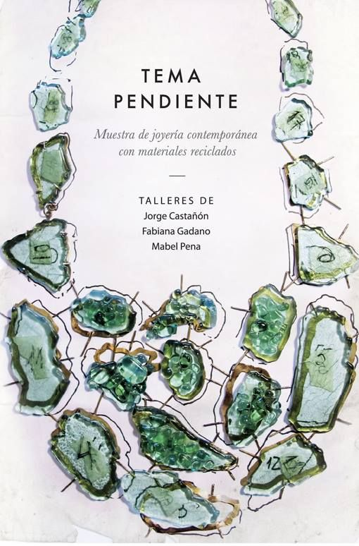 TEMA PENDIENTE - CCEBA 5-18 nov 2013 http://issuu.com/temapendiente/docs/catalogo